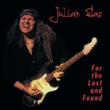 Julian Sas: For The Lost And Found, CD