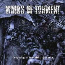 Winds Of Torment: Delighting In Relentless Ignorance, CD
