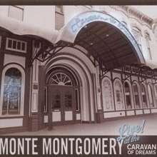 Monte Montgomery: Live At The Caravan Of Dreams, 2 CDs
