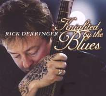 Rick Derringer: Knighted By The Blues, CD