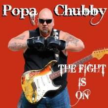 Popa Chubby (Ted Horowitz): The Fight Is On, CD