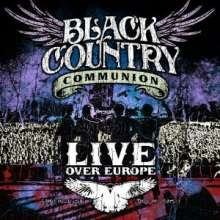 Black Country Communion: Live Over Europe (180g), 2 LPs