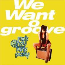 Rock Candy Funk Party feat. Joe Bonamassa: We Want Groove (CD + DVD), 1 CD und 1 DVD