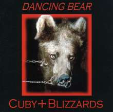 Cuby & Blizzards: Dancing Bear, CD