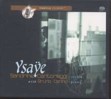 Eugene Ysaye (1858-1931): Sonate für Violine & Klavier f-moll, Super Audio CD
