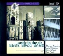 Buzz Bros Band: Castle In The Air, SACD