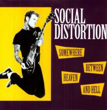 Social Distortion: Somewhere Between Heaven And Hell (180g), LP