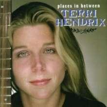 Terri Hendrix: Places In Between, CD