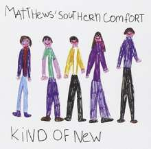 Matthews' Southern Comfort (Southern Comfort): Kind Of New, CD
