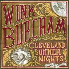 Wink Burcham: Cleveland Summer Nights, CD
