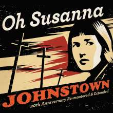 Oh Susanna: Johnstown (20 Anniversary Edition), CD