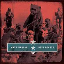 Matt Harlan: Best Beasts, CD