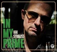 Kai Strauss: In My Prime (Limited Edition) (signiert, exklusiv für jpc!), LP