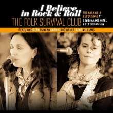 Folk Survival Club: I Believe In Rock & Roll, CD