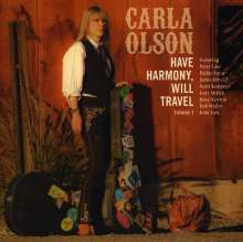 Carla Olson: Have Harmony, Will Travel Vol. 1, CD