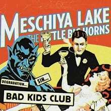 Meschiya Lake: Bad Kids Club, CD