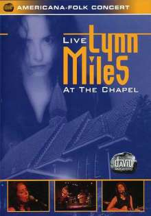 Lynn Miles: Live At The Chapel, DVD