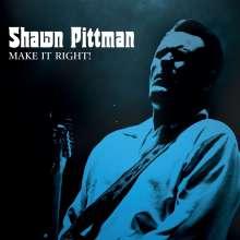 Shawn Pittman: Make It Right!, CD