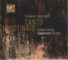 Simeon ten Holt (1923-2012): Canto Ostinato für Saxophon-Oktett, CD