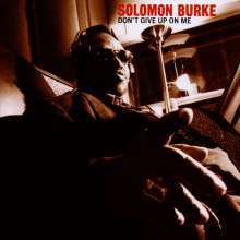 Solomon Burke: Don't Give Up On Me, CD