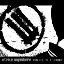 Strike Anywhere: Change Is A Sound, LP