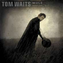Tom Waits: Mule Variations (180g) (Limited Edition), 2 LPs