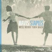 Mavis Staples: We'll Never Turn Back, CD
