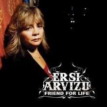 Ersi Arvizu: Friend For Life, CD