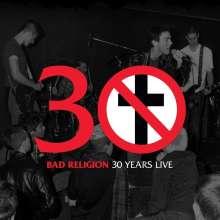 Bad Religion: 30 Years Live (180g) (Black Vinyl), LP