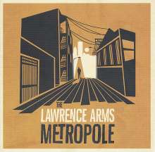 The Lawrence Arms: Metropole, CD