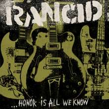 Rancid: Honor Is All We Know (180g) (Limited-Deluxe-Edition), LP
