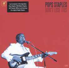 "Roebuck ""Pops"" Staples: Don't Lose This, CD"