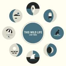 This Wild Life: Low Tides, LP