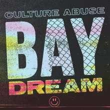 Culture Abuse: Bay Dream, CD