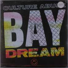 Culture Abuse: Bay Dream (Limited-Edition) (Colored Vinyl), LP