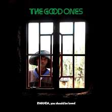 The Good Ones: Rwanda, You Should Be Loved, LP