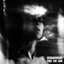 Deradoorian: Find The Sun, 2 LPs