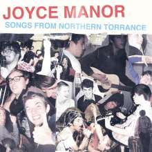 Joyce Manor: Songs From Northern Torrance (Bone Colored Vinyl), LP