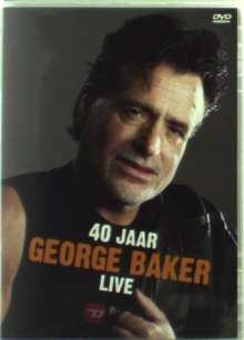 George Baker: 40 Jaar Live, DVD