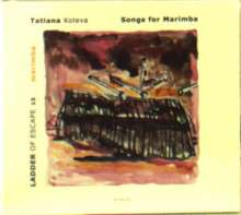 Tatiana Koleva - Songs for Marimba, CD