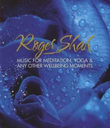 Roger Shah: Music For Meditation, Yoga & Any Other Wellbeing Moments, Blu-ray Audio