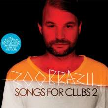Zoo Brazil: Songs For Clubs 2, CD