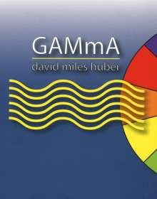 David Miles Huber: GAMmA, Blu-ray Audio