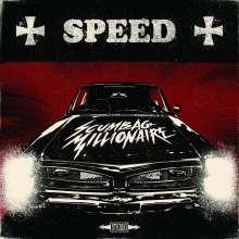 Scumbag Millionaire: Speed, LP