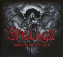Spillage: Blood Of Angels (CD-Digipak+Bonustrack), CD