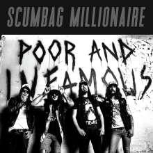 Scumbag Millionaire: Poor And Infamous (180g) (Translucent Magenta Vinyl), LP