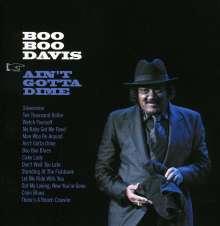 Boo Boo Davis: Ain't Gotta Dime, CD
