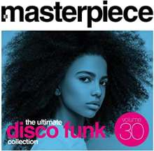 Masterpiece: The Ultimate Disco Funk Collection Vol.30, CD