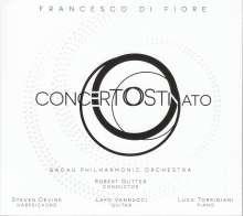 """Francesco di Fiore (geb. 1966): Cembalokonzert """"Concerto Ostinato"""", CD"""