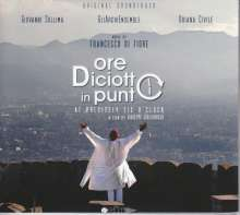 Francesco di Fiore (geb. 1966): Ore diciotto in punto (Original Soundtrack), CD